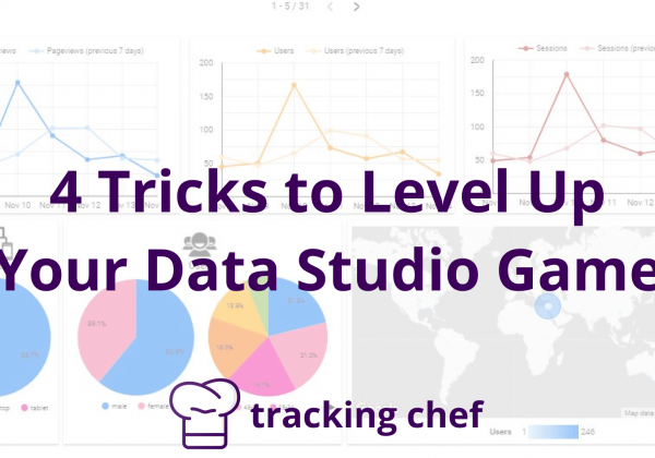 4 Tricks to Level Up Your Data Studio Game