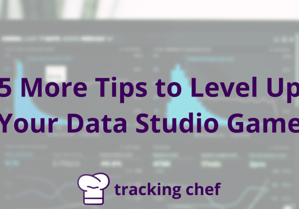 5 More Tips to Level Up Your Data Studio Game